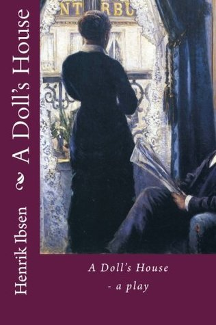 A Doll's House: A Play (Nordic Classics)