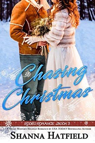 Chasing Christmas (Rodeo Romance #5)