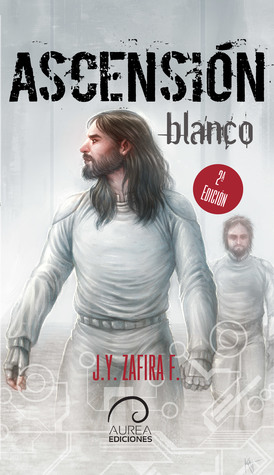 Ascensión - blanco (Ascensión, #1)