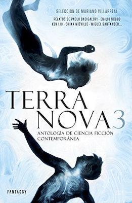 Terra Nova 3. Antología de ciencia ficción contemporánea (Terra Nova, #3)
