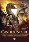 Castillos en el aire. 25 años de fantasía y ciencia ficción españolas