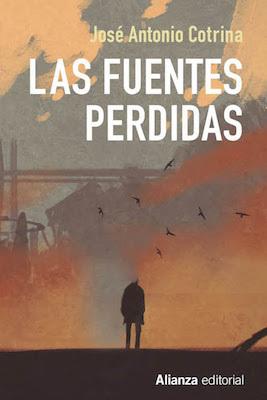 Las fuentes perdidas by José Antonio Cotrina