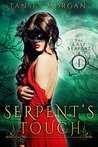 Serpent's Touch: A Reverse Harem Urban Fantasy (The Last Serpent #1)