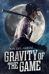Gravity of the Game