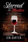 Starved for Attention (The Otto Viti Mysteries Book 3)