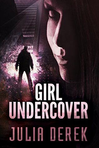 Girl Undercover (Book 1)
