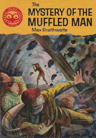 The Mystery of the Muffled Man (Secret Circle Mysteries #5)