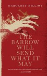 The Barrow Will Send What it May (Danielle Cain #2)