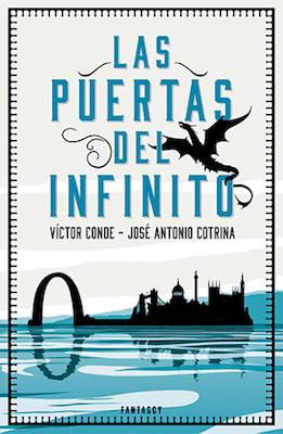 portada del libro de fantasía Las puertas del infinito, de José Antonio Cotrina y Víctor Conde