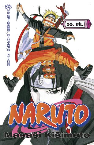 Naruto 33: Tajná mise (Naruto, #33)