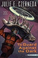 To Guard Against the Dark (Reunification #3)