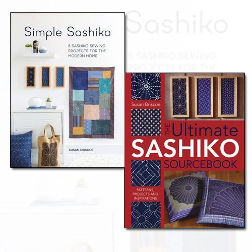Susan Briscoe Sashiko Collection 2 Books Bundle (Simple Sashiko: 8 Sashiko Sewing Projects for the Modern Home, The Ultimate Sashiko Sourcebook: Patterns, Projects and Inspirations)