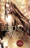 Bird and Sword by Amy Harmon