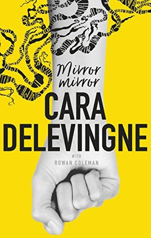 Mirror mirror by cara delevingne for Mirror books