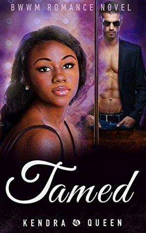 Tamed: A BWWM Romance Novel