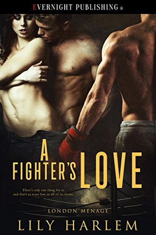 A Fighter's Love (London Menage #3)