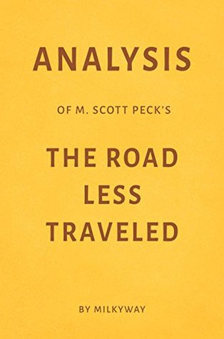 Analysis of M. Scott Peck's The Road Less Traveled