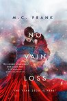 No Vain Loss (No Ordinary Star Book 3)