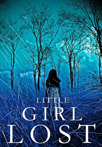 Little Girl Lost (Little Girl Lost #1)