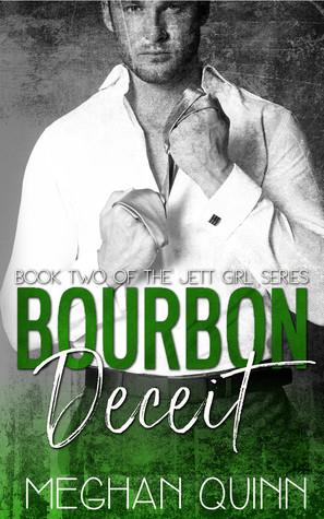 Bourbon Deceit (Bourbon, #2)