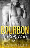 Bourbon Kingdom by Meghan Quinn