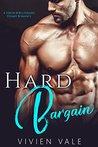 Hard Bargain: A Virgin & Billionaire Steamy Romance