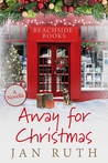 Away For Christmas by Jan Ruth