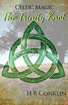 The Trinity Knot (Celtic Magic, #1)