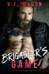 Brigadier's Game (Bratva & Cosa Nostra, #4)