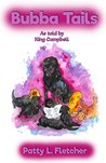 Bubba Tails: From the Puppy Nursery at the Seeing Eye (Tales from King Campbell Book 1)