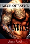 Max (House Of Payne, #6)