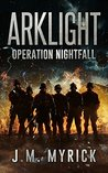 Arklight by J.M. Myrick