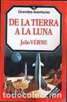 De la Tierra a la Luna by Jules Verne