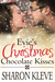 Evie's Christmas Chocolate Kisses by Sharon Kleve