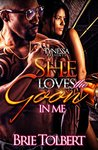She Loves The Goon In Me by Brie Tolbert