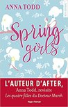 Spring Girls by Anna Todd