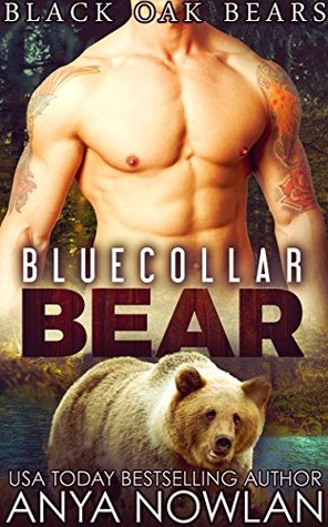 Bluecollar Bear Black Oak Bears 1 By Anya Nowlan