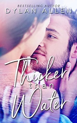 Review: Thicker Than Water by Dylan Allen