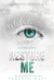Restore Me by Tahereh Mafi