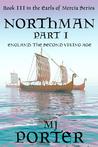Northman Part 1 (The Earls of Mercia #3)