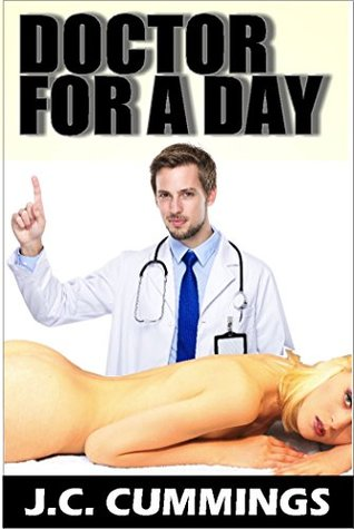 Doctor For A Day (Professional Perverts Book 2)