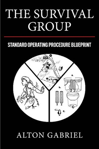The survival group standard operating procedure blueprint by alton 36360093 malvernweather Gallery