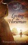 Loving the Horseman (Cañon City Chronicles #1)