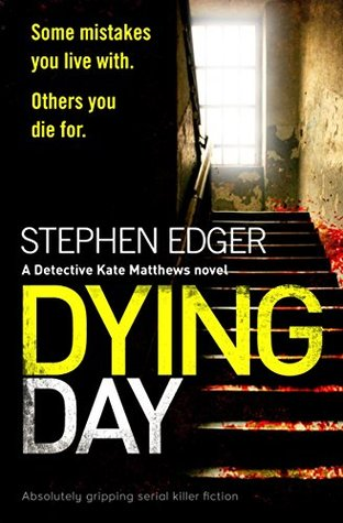 Dying Day (Detective Kate Matthews, #2)