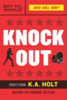 Knockout (House Arrest, #2)
