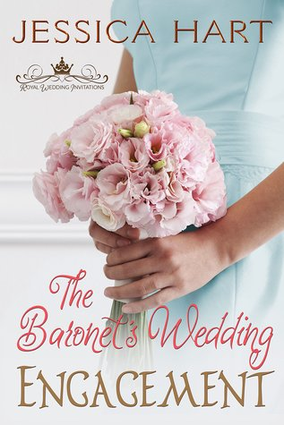 The Baronet's Wedding Engagement by Jessica Hart