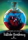 Goddess of Poison by Melinda Salisbury