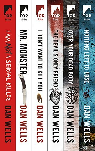 The Complete John Wayne Cleaver Series: I Am Not a Serial Killer, Mr. Monster, I Don't Want to Kill You, Devil's Only Friend, Over Your Dead Body, Nothing Left to Lose