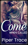 Come When Called (Come When Called, #1-7)