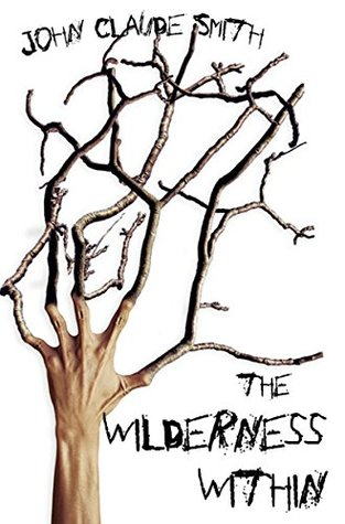 Image result for the wilderness within john claude smith